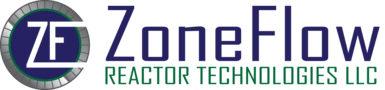 ZoneFlow™ Reactor Technologies, LLC